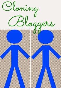 Cloning Bloggers